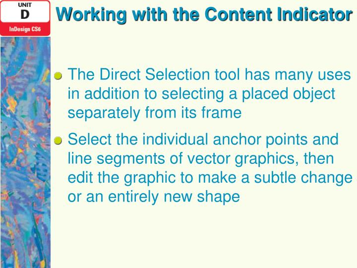 Working with the Content Indicator