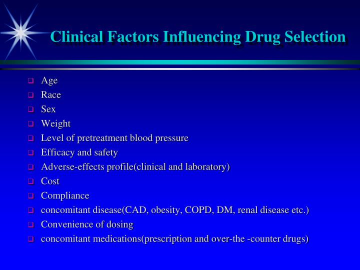 Clinical Factors Influencing Drug Selection