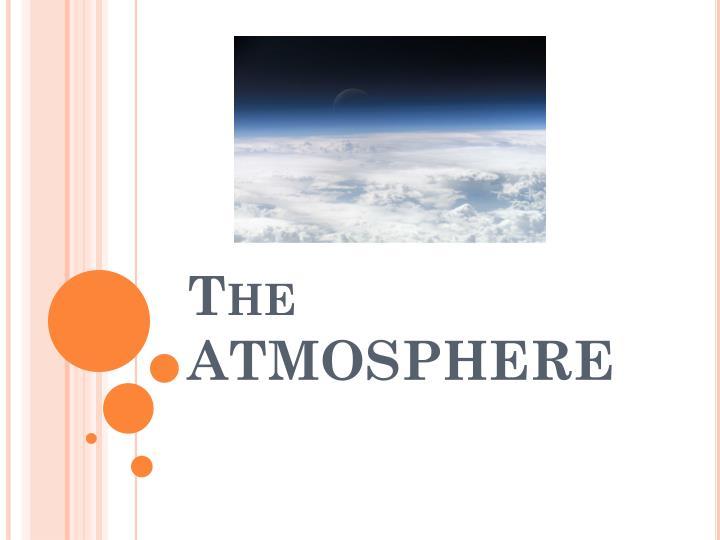 the atmosphere n.