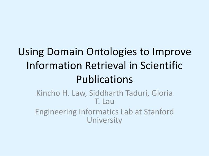 using domain ontologies to improve information retrieval in scientific publications n.