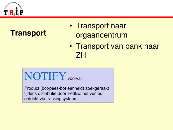 Transport naar orgaancentrum