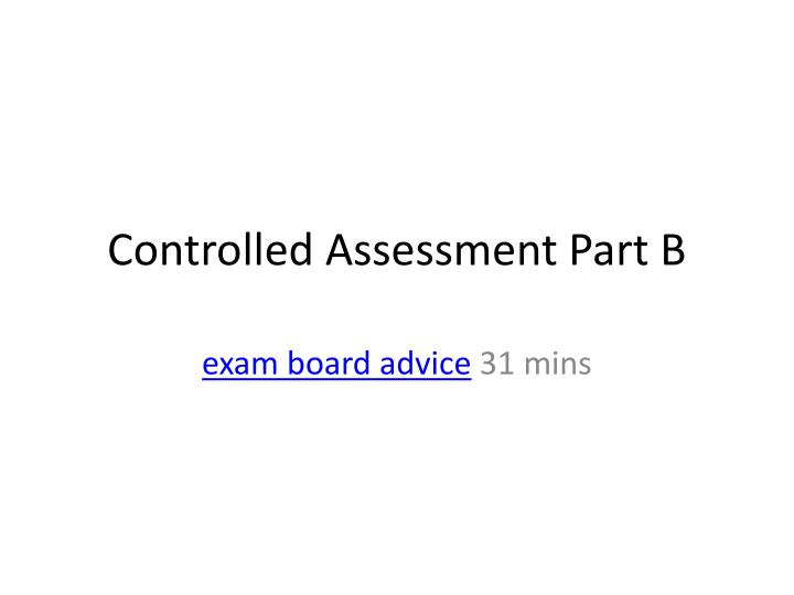 controlled assessment part b n.