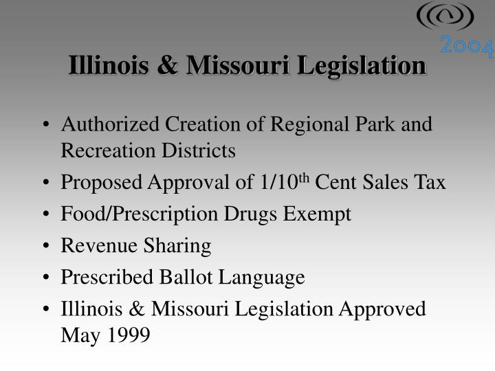 Illinois & Missouri Legislation