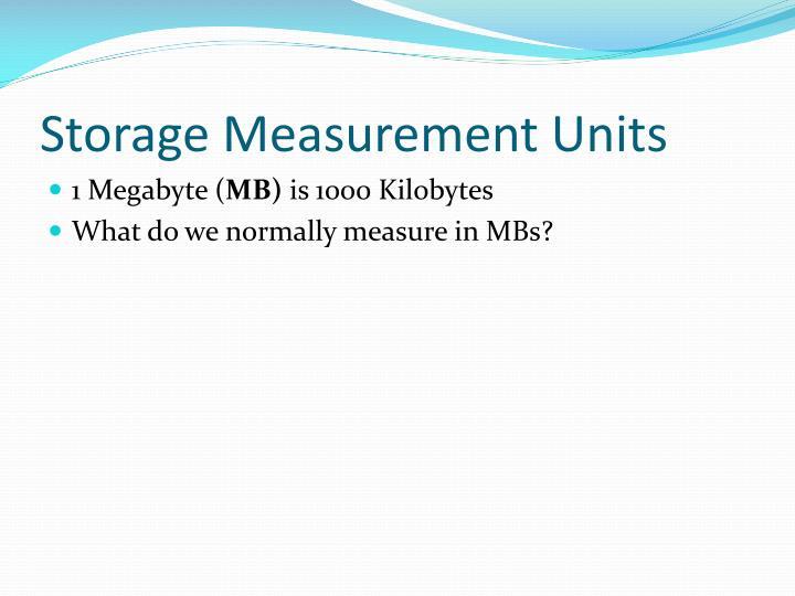 Storage Measurement Units