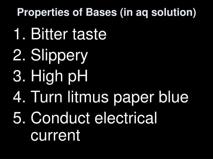 Properties of Bases (in aq solution)