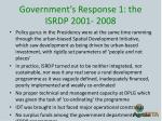 government s response 1 the isrdp 2001 20081