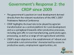 government s response 2 the crdp since 20091