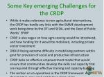 some key emerging challenges for the crdp4