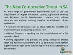 the new co operative thrust in sa