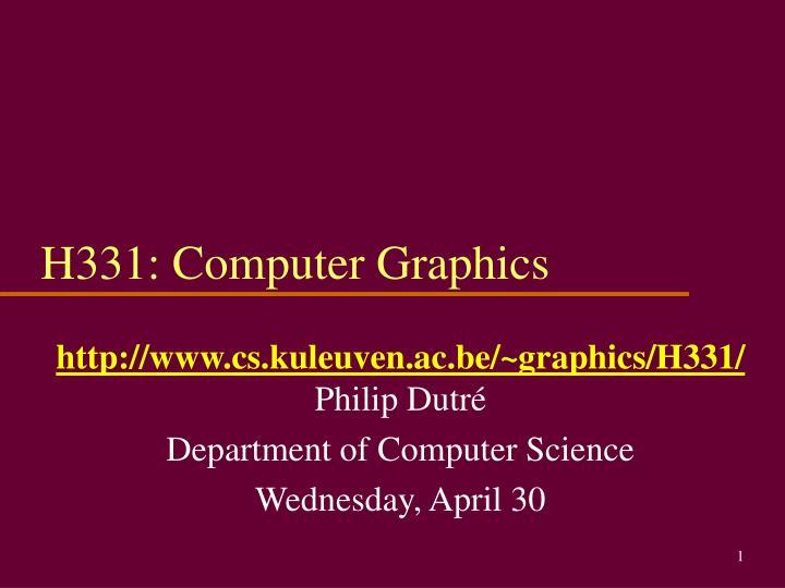 h331 computer graphics n.