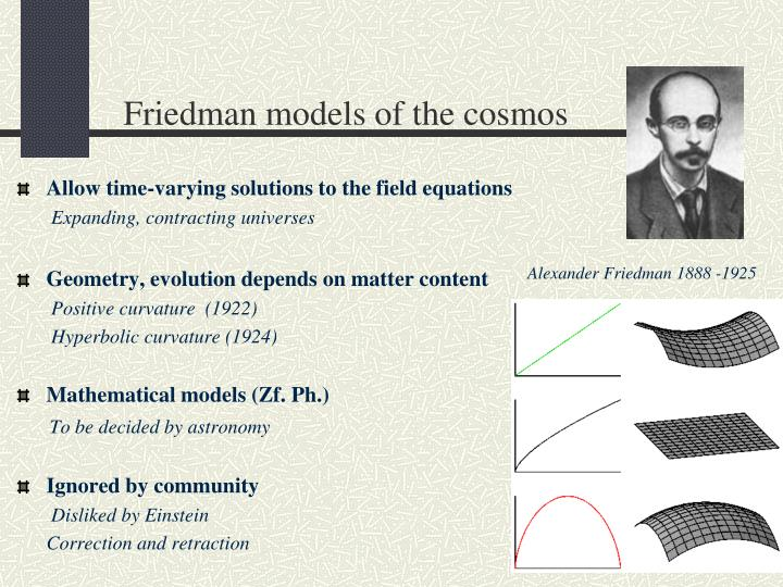 Friedman models of the cosmos