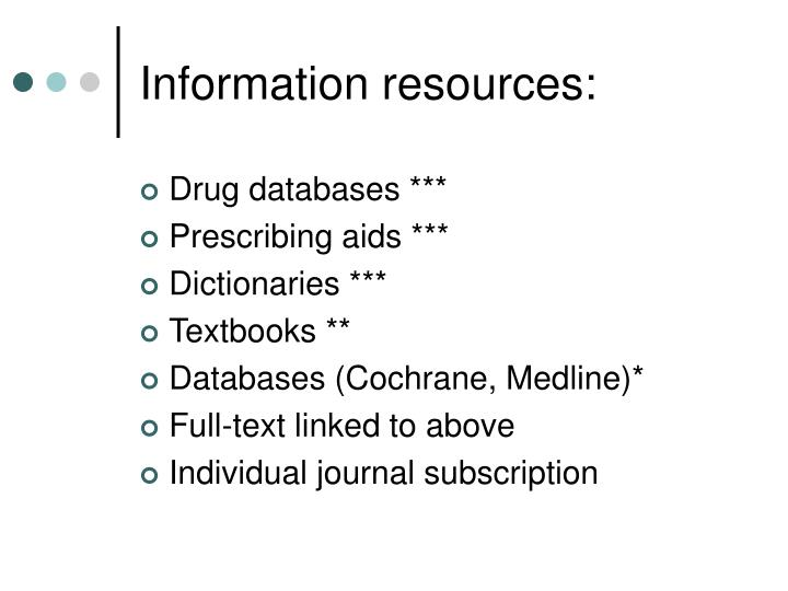 Information resources: