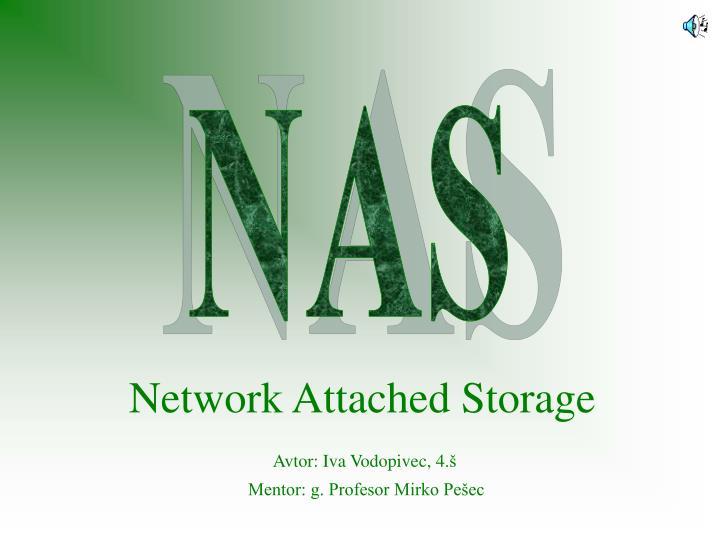 network attached storage n.