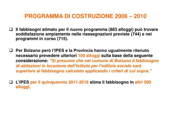 PROGRAMMA DI COSTRUZIONE 2006 – 2010