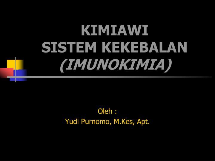 kimiawi sistem kekebalan imunokimia n.