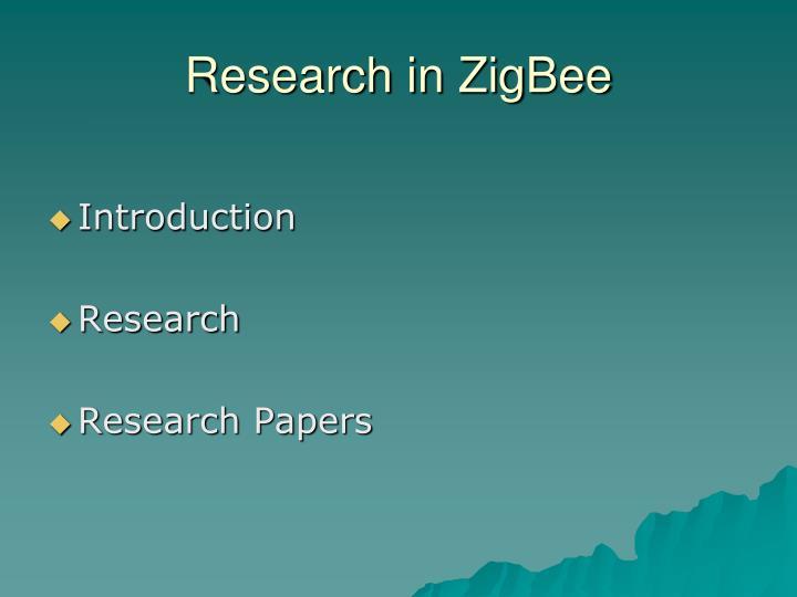 Research in ZigBee