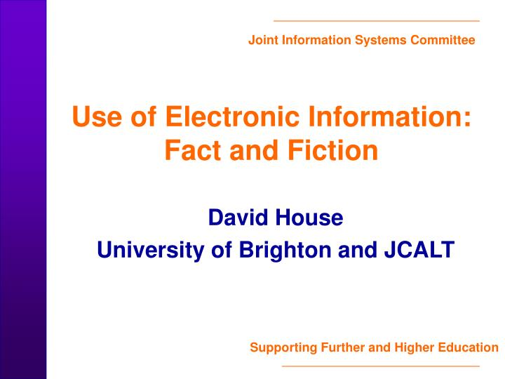 use of electronic information fact and fiction n.