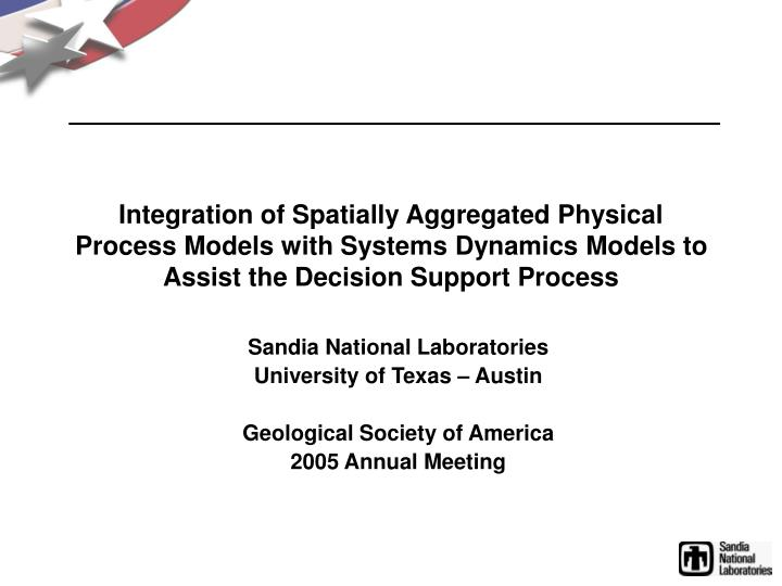 Integration of Spatially Aggregated Physical Process Models with Systems Dynamics Models to Assist t...
