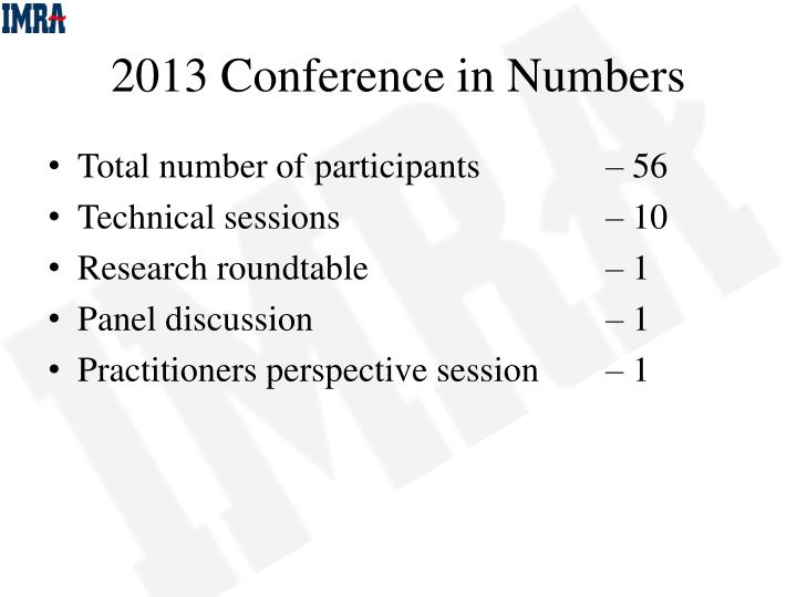 2013 Conference in Numbers
