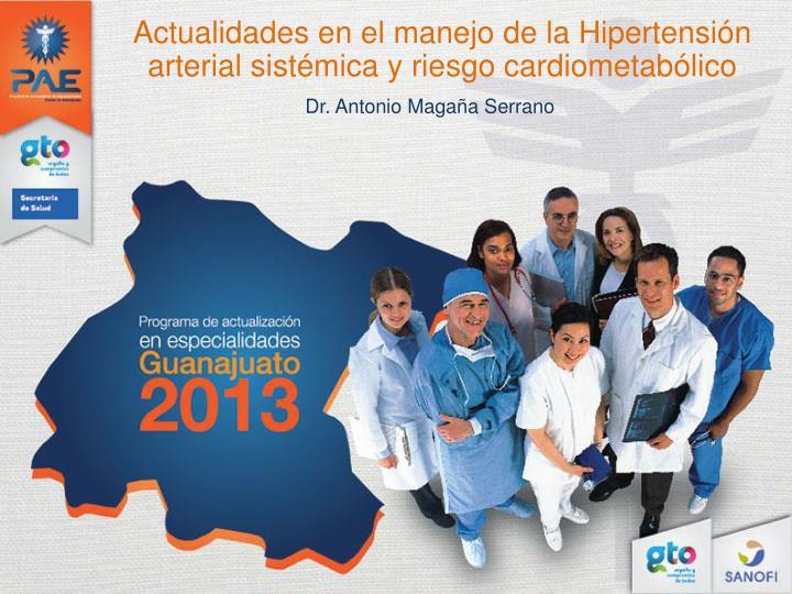 PPT - Actualidades en el manejo de la Hipertensión..