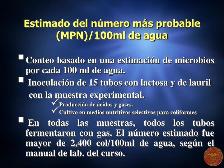 Estimado del número más probable (MPN)/100ml de agua