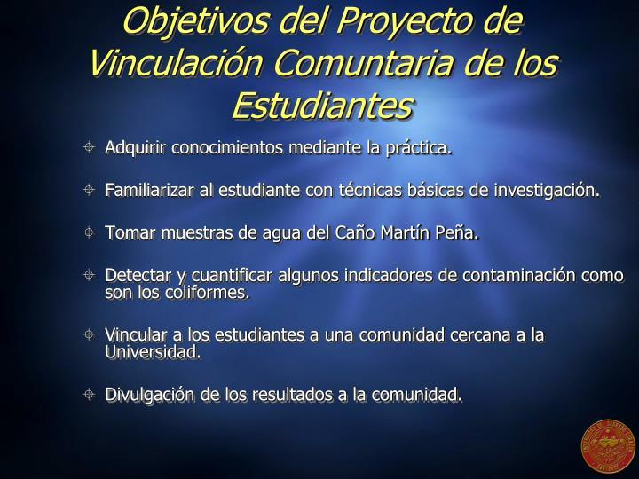 Objetivos del Proyecto de Vinculación Comuntaria de los Estudiantes
