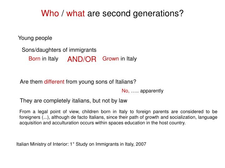 Who what are second generations