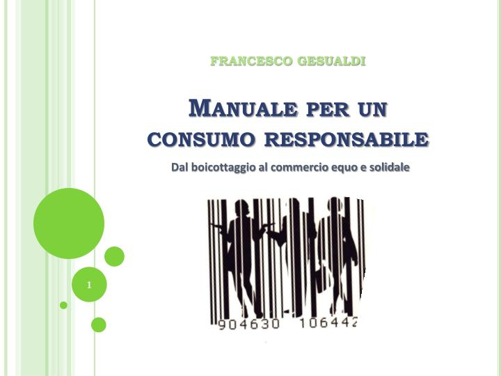 francesco gesualdi manuale per un consumo responsabile n.