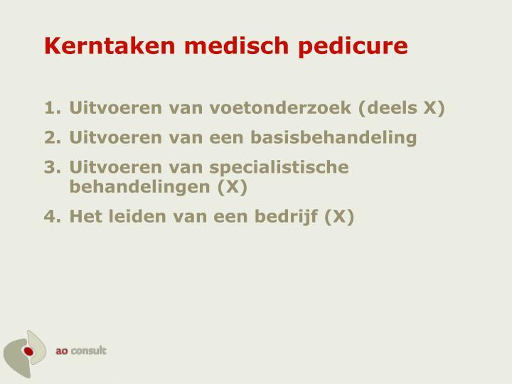 Kerntaken medisch pedicure