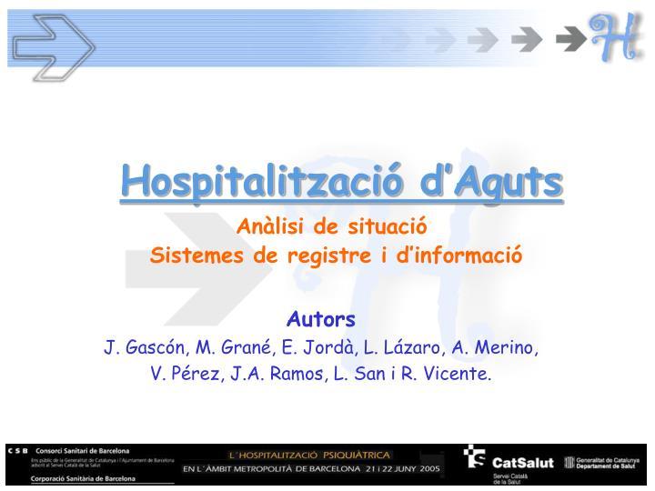 Hospitalitzaci d aguts