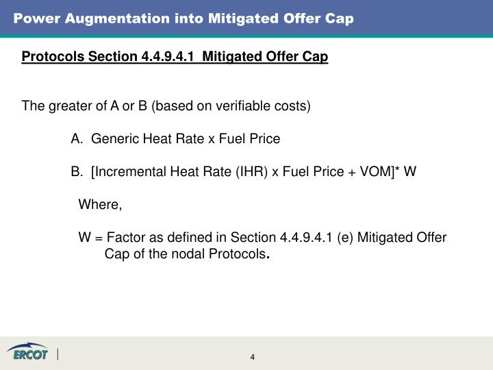 Power Augmentation into Mitigated Offer Cap