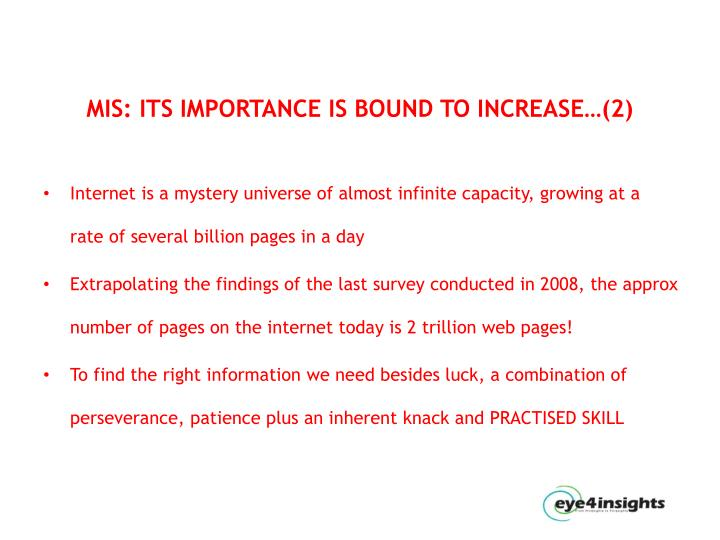 MIS: ITS IMPORTANCE IS BOUND TO INCREASE…(2)