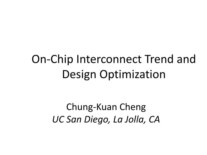 on chip interconnect trend and design optimization n.