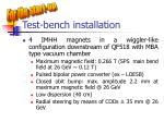 test bench installation