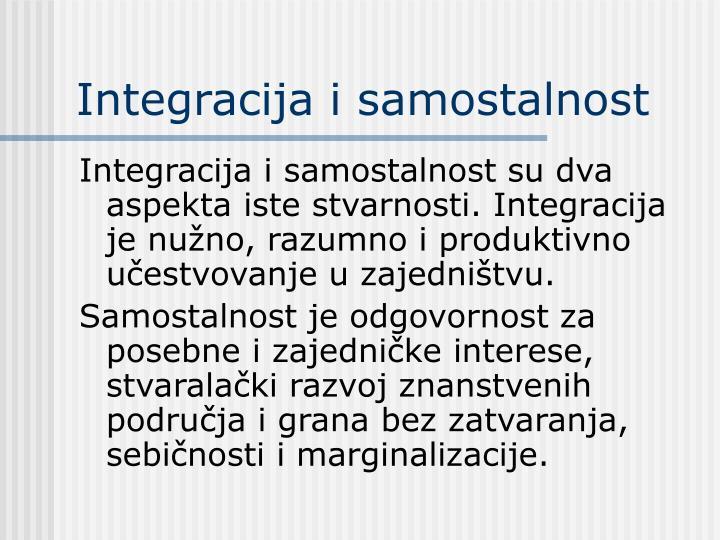 Integracija i samostalnost