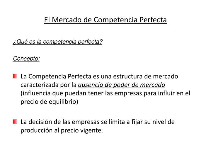Ppt El Mercado De Competencia Perfecta Powerpoint