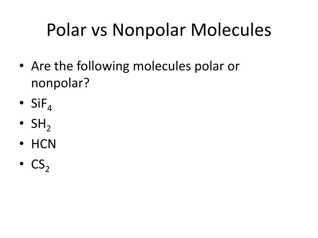 PPT - Polar or Nonpolar PowerPoint Presentation, free ...