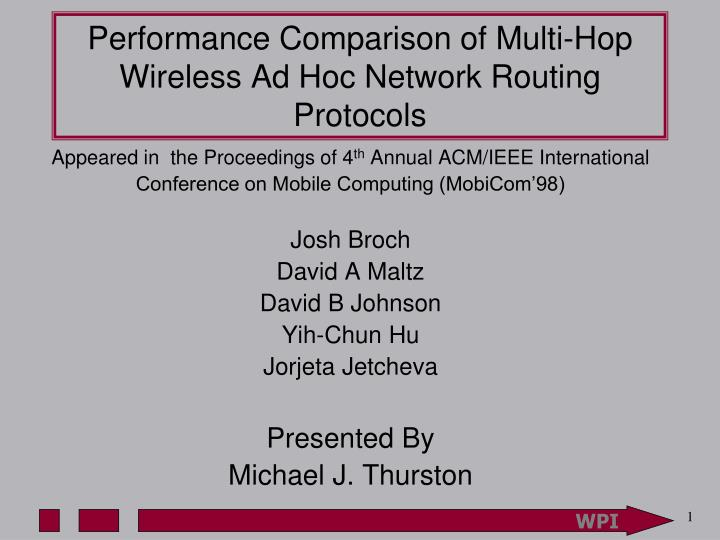 performance comparison of multi hop wireless ad hoc network routing protocols n.