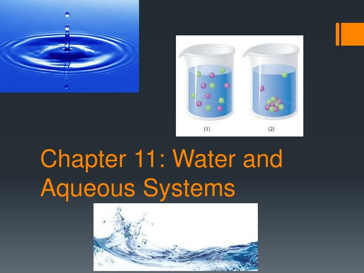 chapter 11 water and aqueous systems n.