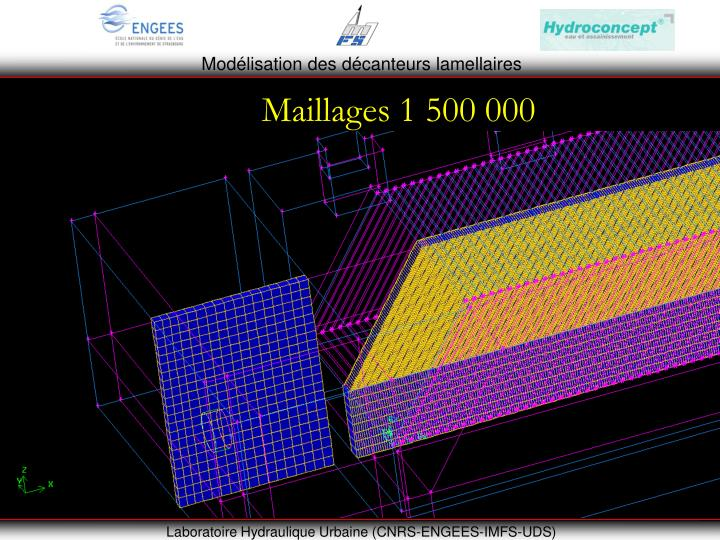 Maillages 1 500 000