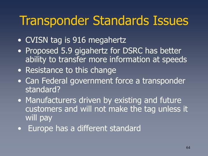 Transponder Standards Issues