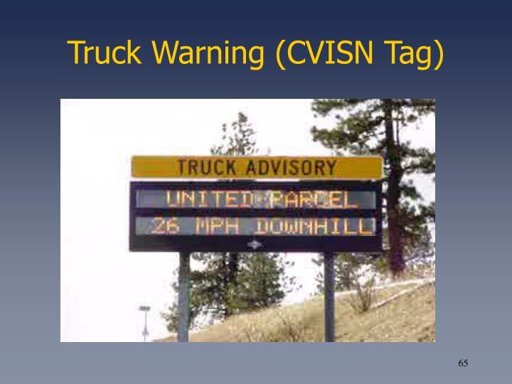 Truck Warning (CVISN Tag)