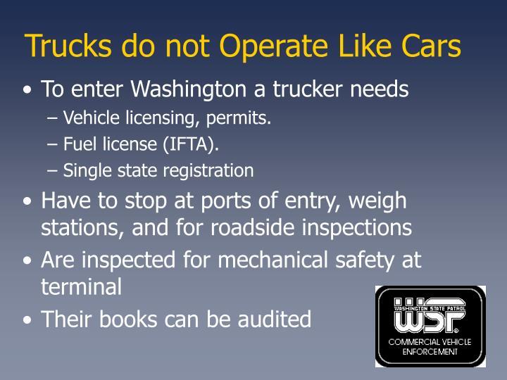 Trucks do not Operate Like Cars