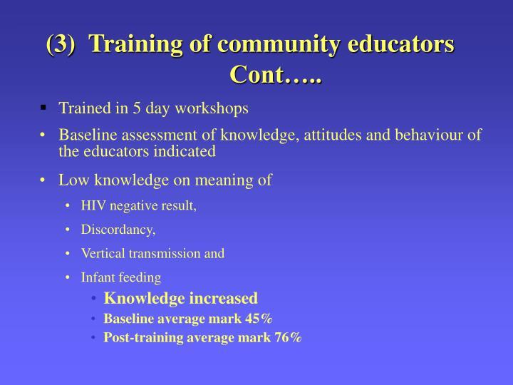 (3)  Training of community educators