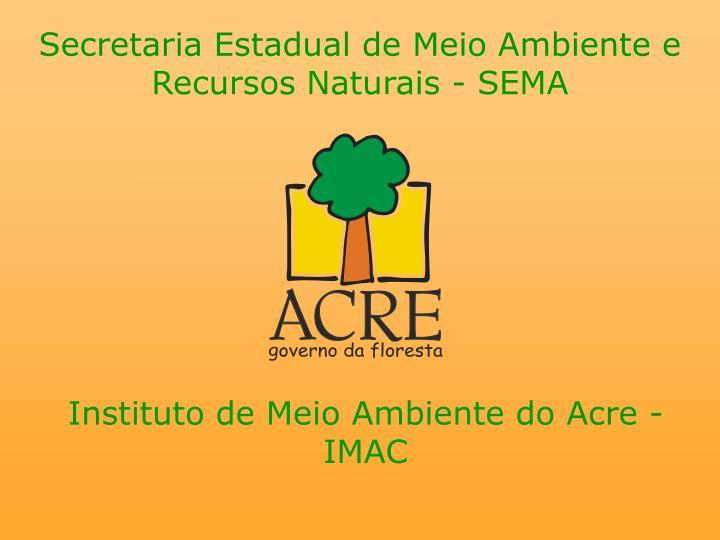 secretaria estadual de meio ambiente e recursos naturais sema n.