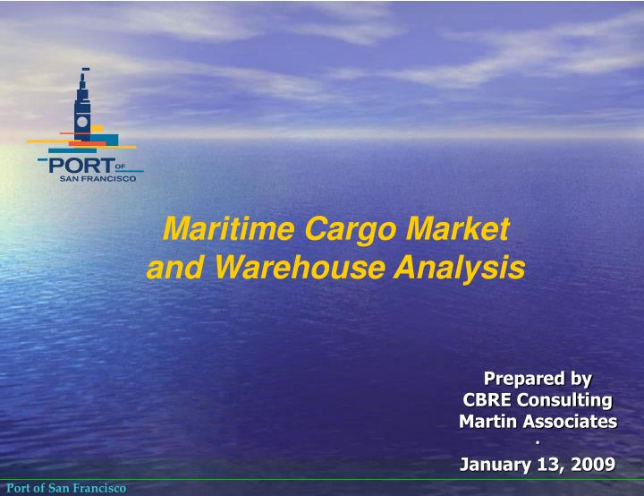 Maritime Cargo Market and Warehouse Analysis