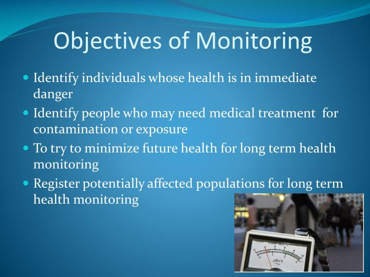 Objectives of Monitoring