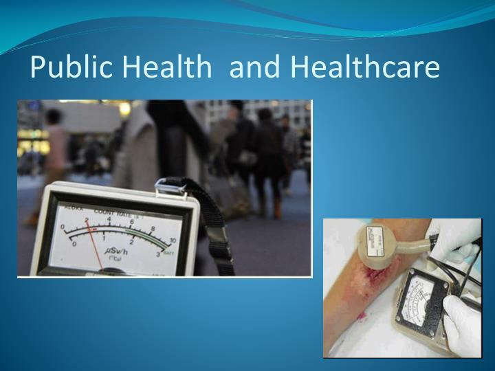 Public health and healthcare