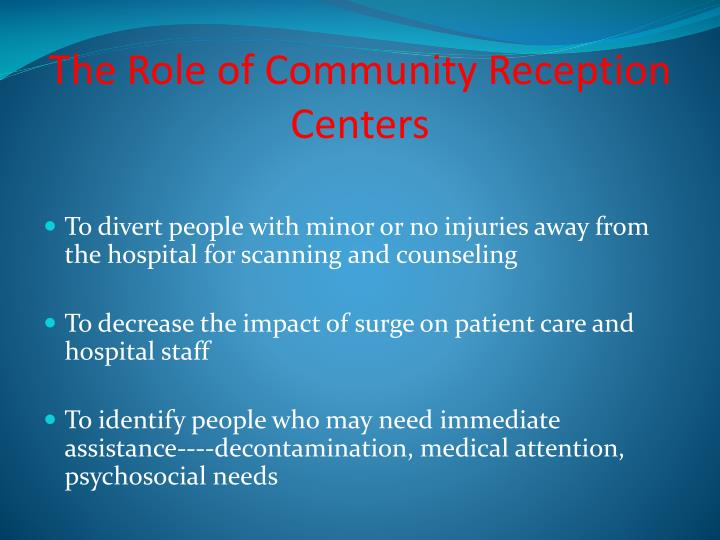The Role of Community Reception        Centers