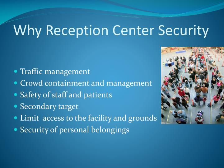 Why Reception Center Security